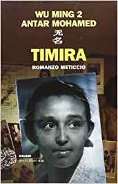wu ming 2 antar mohamed timira romanzo meticcio
