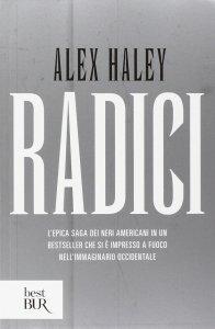 alex haley radici