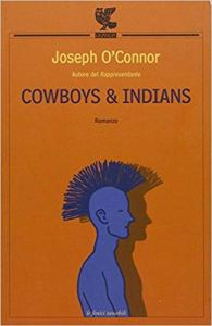 joseph o connor cowboys and indians